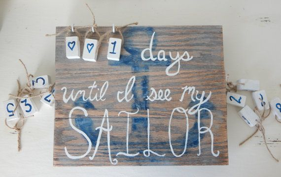 Deployments are hard...    Super cute countdown sign to mark the days until your sailor comes home!  www.lilyandlottie.etsy.com