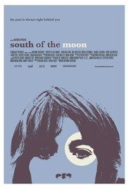 South Of The Moon Watch Online. South of the Moon is the story of a young boy and his uncle, one dealing with the complexity and confusion of adolescence, the other with the pain and torment of regret. It is the story of ...