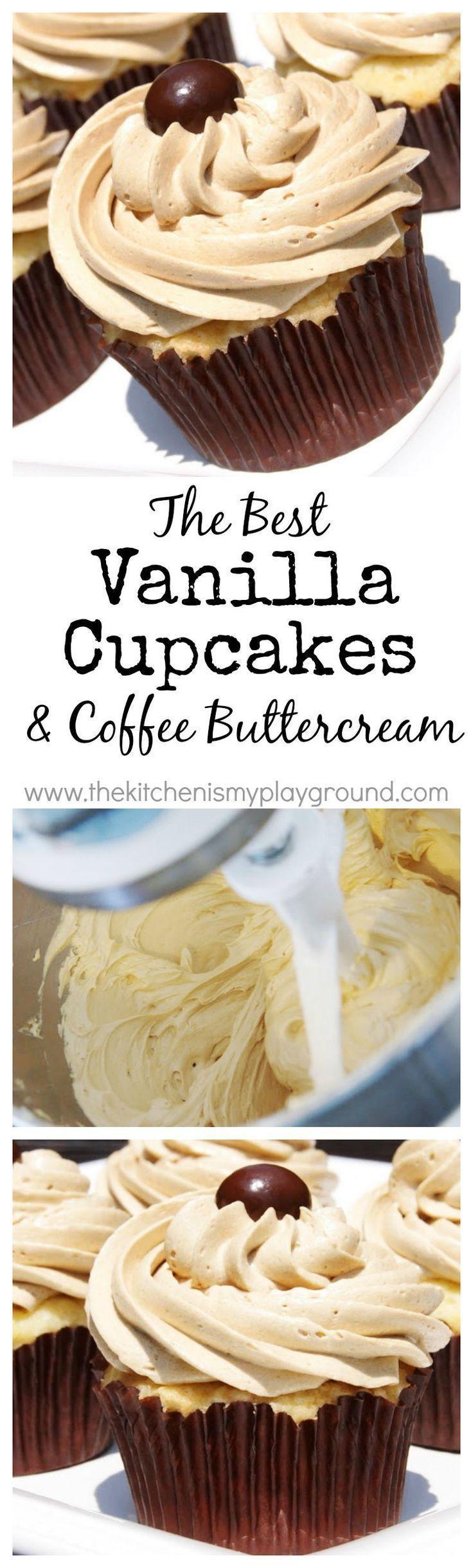 The BEST Vanilla Cupcake & the BEST Coffee Buttercream Frosting. Yum! http://www.thekitchenismyplayground.com