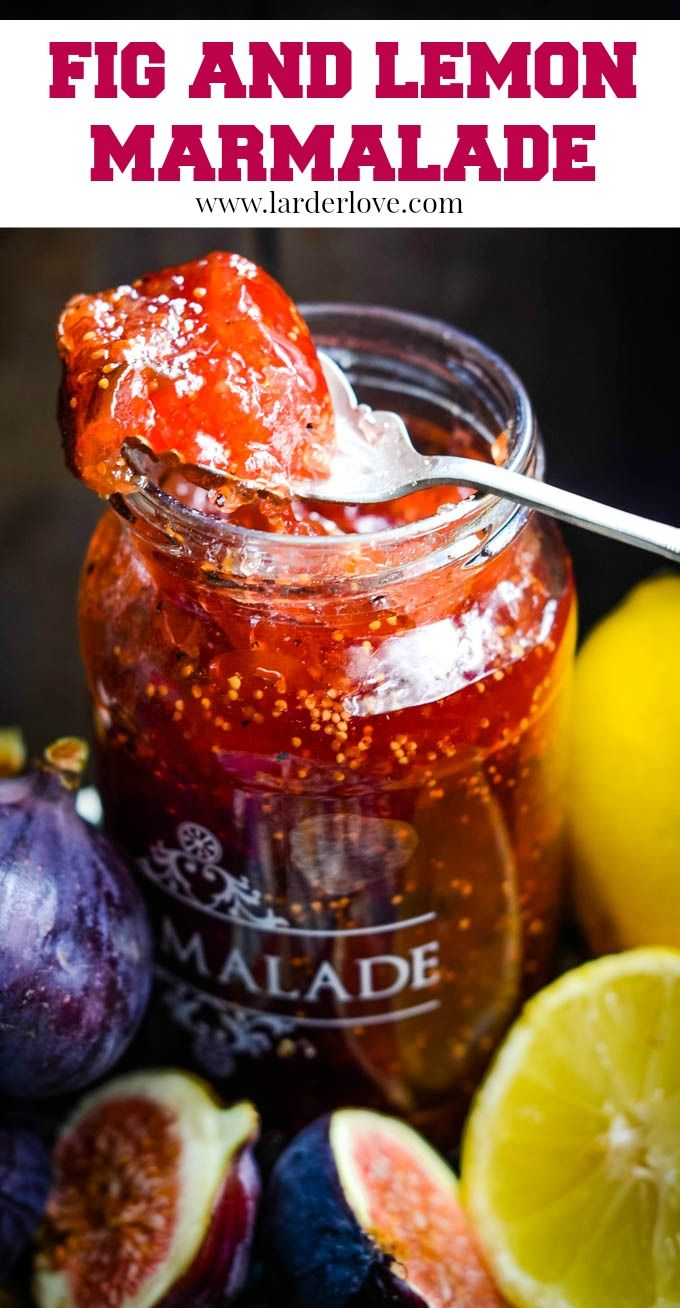 Mediterranean Fig And Lemon Marmalade Larder Love Recipe In 2020 Lemon Marmalade Lemon Marmalade Recipe