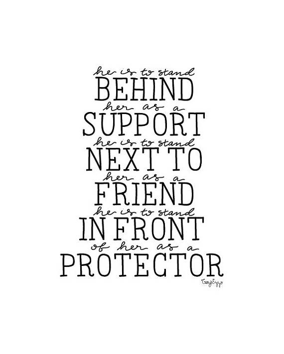 husband wife quote He is to stand behind her as a support