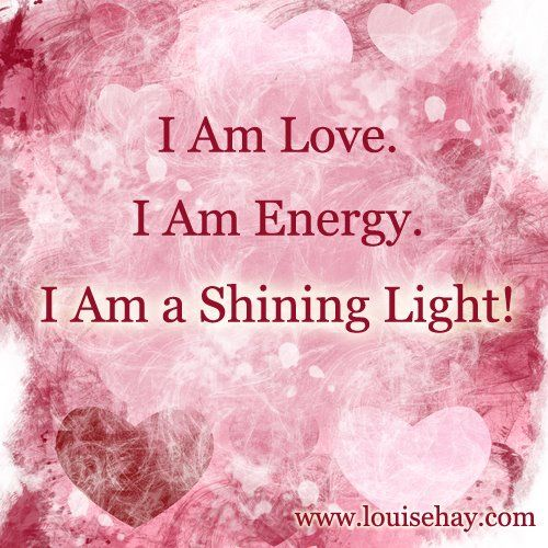 Affirmation - I Am (Louise Hay).                                                                                                                                                      More