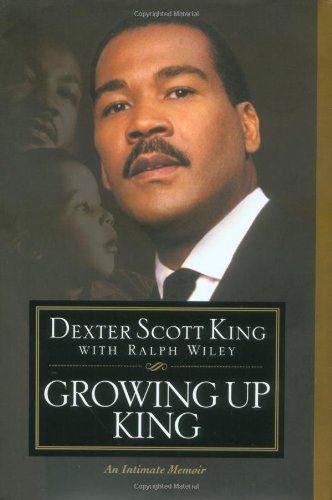 Dexter Scott King | Dexter Scott King - Growing Up King - Eye on Books Classic