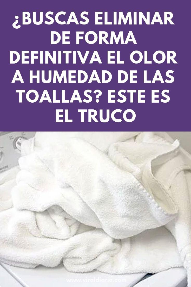 Buscas Eliminar De Forma Definitiva El Olor A Humedad De Las Toallas Este Es El Truco Viral Virales Asombroso Interesante Towel Cleaning