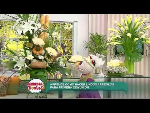Lorena y Nicolasa: aprenda a realizar arreglos florales para primera comunión - YouTube