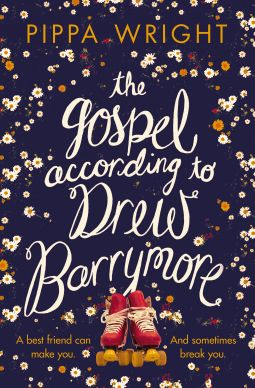 The Gospel According to Drew Barrymore   Pippa Wright   9781447238362   NetGalley