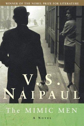 Mimic Men By V. S. Naipaul at LSNet.in