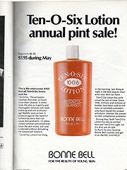 Bonne Bell Ten-O-Six Lotion.  I'd stare at the ads in Seventeen Magazine and then stand in the aisle at Payless Drugstore dreaming about owning a bottle of it.
