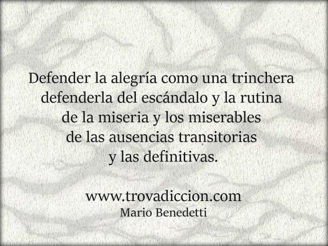 Poema Defensa De La Alegria Mario Benedetti Defensa De La Alegria Mario Benedetti Benedetti Defender La