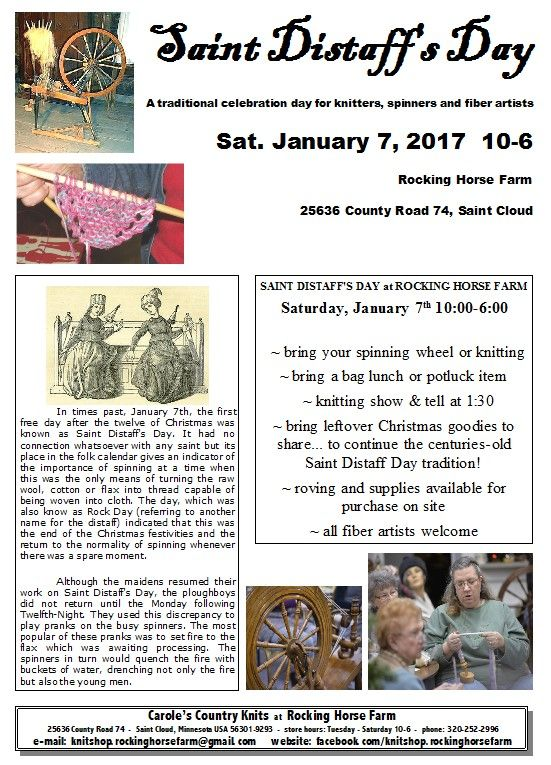 Join us January 7th for Saint Distaff Day! Bring your knitting/crochet or a spinning wheel and join the fun.