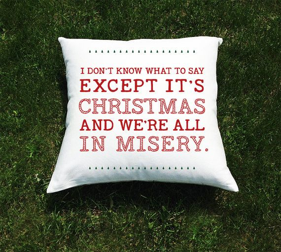Most Famous Christmas Vacation Quotes: 1000+ Misery Quotes On Pinterest