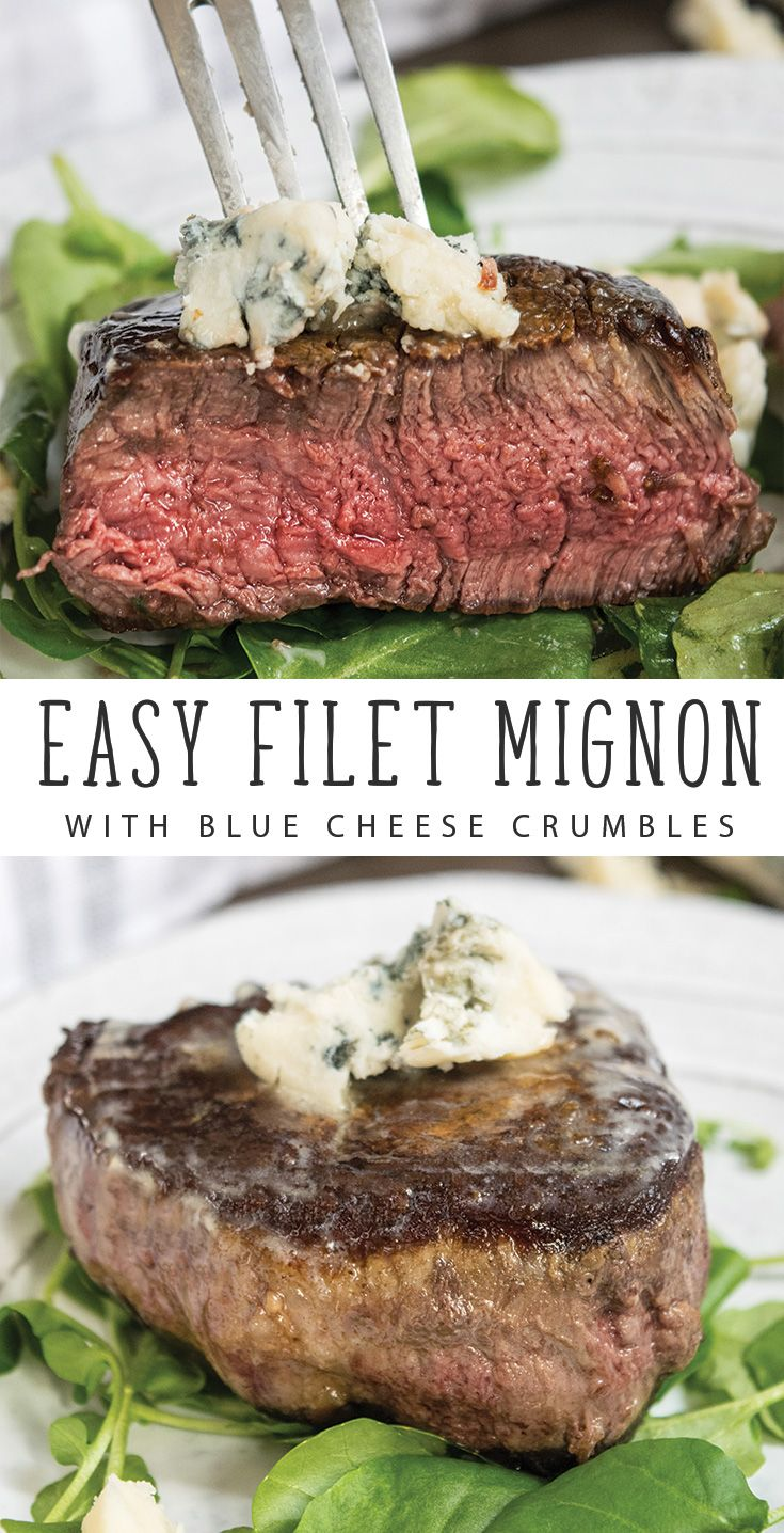 Easy Filet Mignon with Blue Cheese Crumbles is a delicious special occasion recipe: Valentine's Day recipe, Christmas recipe, Anniversary Dinner recipe, or Date Night Recipe #steak #valentinesday #dinnerrecipes
