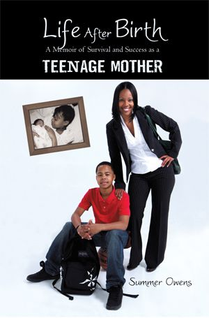 Beating the Odds of Teen Pregnancy - one woman's story of survival and success as a teenage mom.