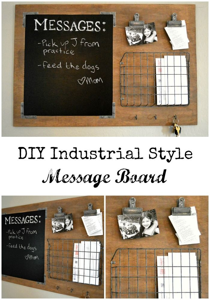 DIY Industrial Style Message Board. Keep your family organized with this message board!