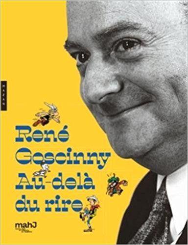 René Goscinny Au-delà du rire - Collectif, Aymar Chatenet (du)