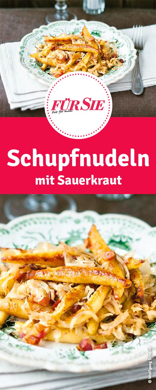 Kartoffeln in ihrer besten Form: Leckeres Rezept für Schupfnudeln mit Sauerkraut