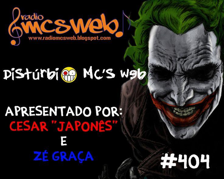 #404 Distúrbio MC's Web http://radiomcsweb.blogspot.com.br/2014/11/404-disturbio-mcs-web.html