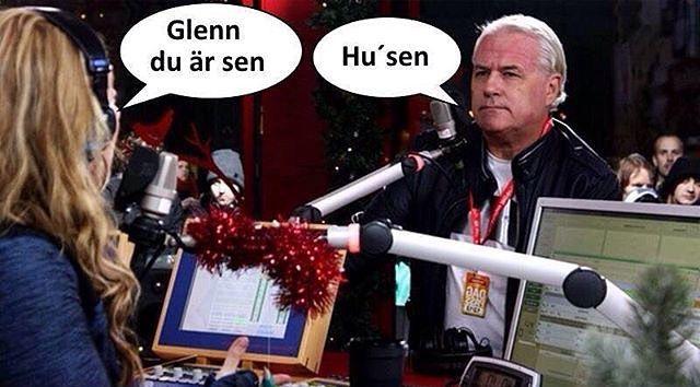 Glenn du är sen! Hu'sen?