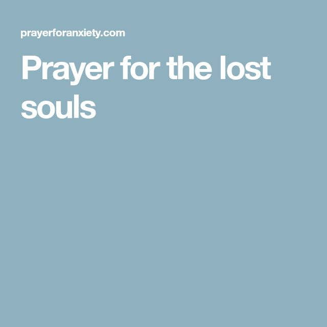 Prayer for the lost souls