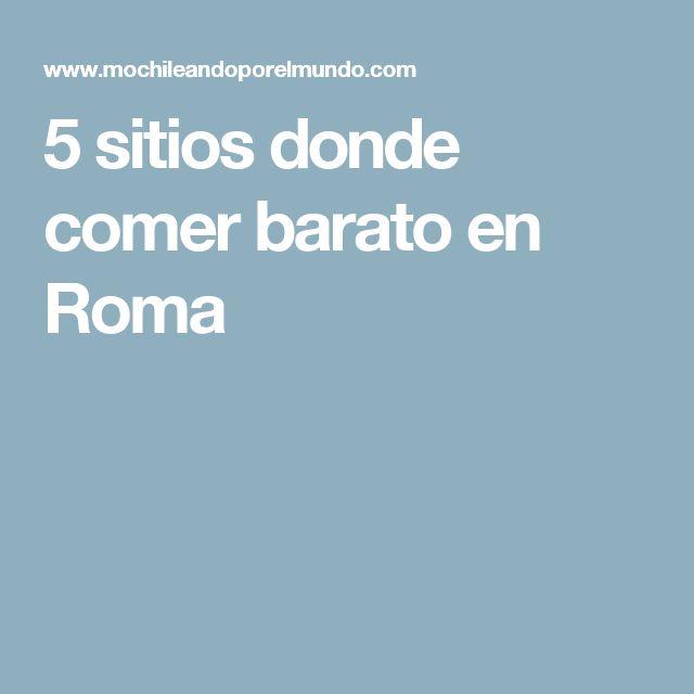 5 sitios donde comer barato en Roma