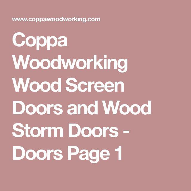 Coppa Woodworking Wood Screen Doors and Wood Storm Doors - Doors Page 1