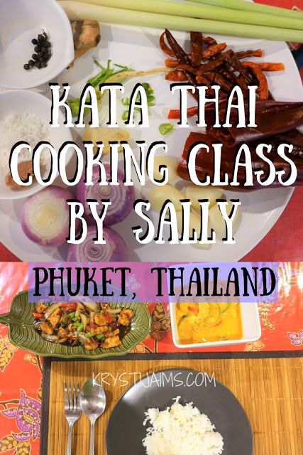 My Highlight of Phuket: A Cooking Class to Remember!