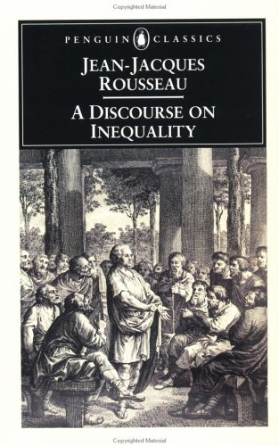 rousseau discourse on the origin of inequality essay questions Coursework (one essay and a presentation at a seminar) is also assessed,   ernst cassirer, the question of jean-jacques rousseau (u indiana press, 1954 )  of rousseau's discourse on inequality' in his essays in the history of ideas.