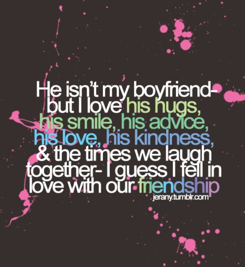 Loving Your Best Guy Friend Quotes: 25+ Best Ideas About Boy Best Friend On Pinterest