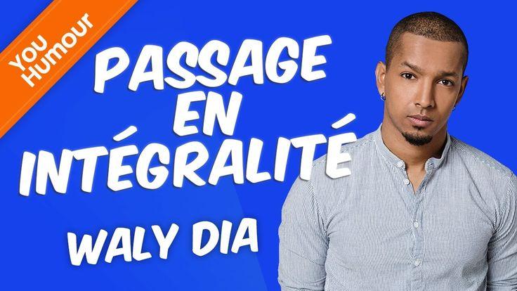 WALY DIA - Passage en intégralité