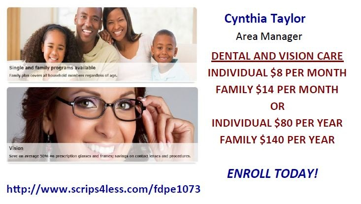 Dental and vision care for one low price. Just $14 per month for an entire family!!