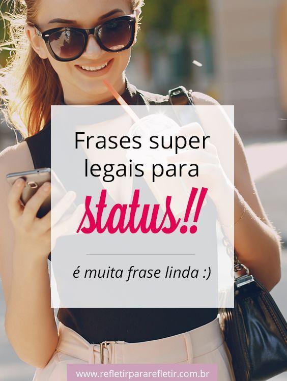 Frases Legais Para Status Reflexoes Pinterest Frases E Quotes