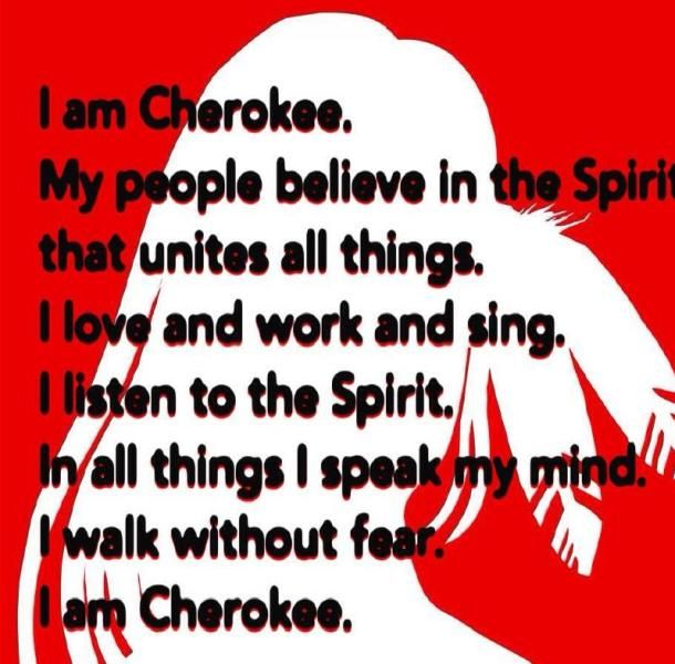 I am Cherokee                                                                                                                                                                                 More