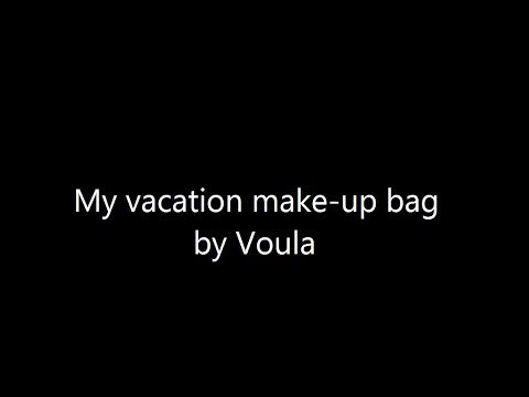 My vacation make up bag!!by Voula
