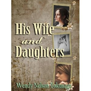 His Wife and Daughters (Kindle Edition)