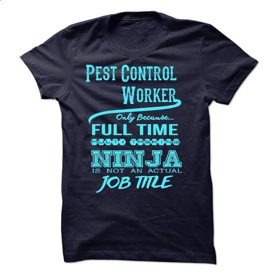 Pest Control WorkerT-Shirt - #t shirt #cool t shirts. ORDER NOW => https://www.sunfrog.com/LifeStyle/Pest-Control-WorkerT-Shirt.html?60505