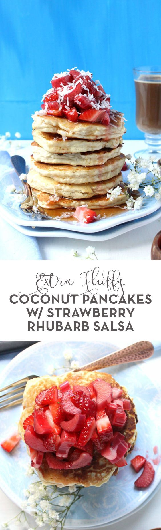 The dessert of breakfasts, these Extra Fluffy Coconut Pancakes w/ Strawberry Rhubarb Salsa taste like coconut cream pie! Deliciously fun and easy. Treat yourself at brunch this weekend.