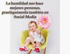 Que significa ser humilde en Social Media?...