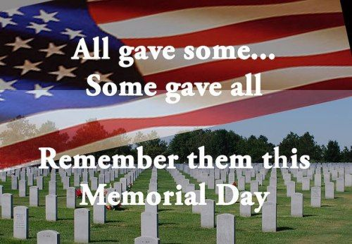 {Happy} Memorial Day Pictures 2016, *{Memorial Weekend} Picture Quotes for Whatsapp ~ MEMORIAL DAY QUOTES IMAGES 2016