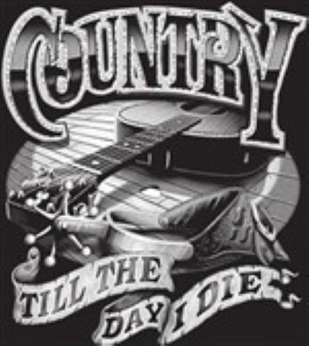 Country Music Tshirt Country Till The Day I Die Southern Play Guitar Dixie Song