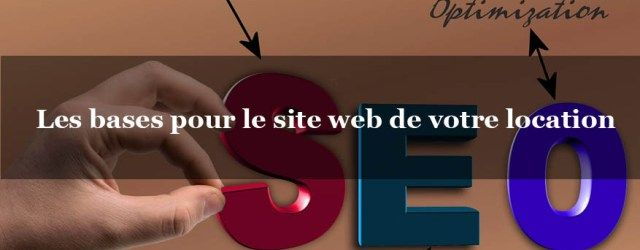 les bases du seo pour le site internet de votre gite ou hotel