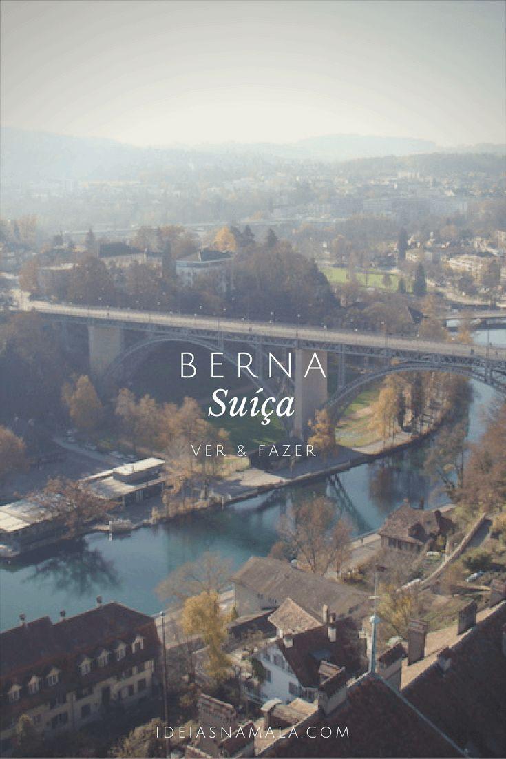 Saiba o que fazer em Berna na Suíça. Conheça as principais atrações turísticas da cidade (com direito a mapa), dicas de restaurante e de museus.