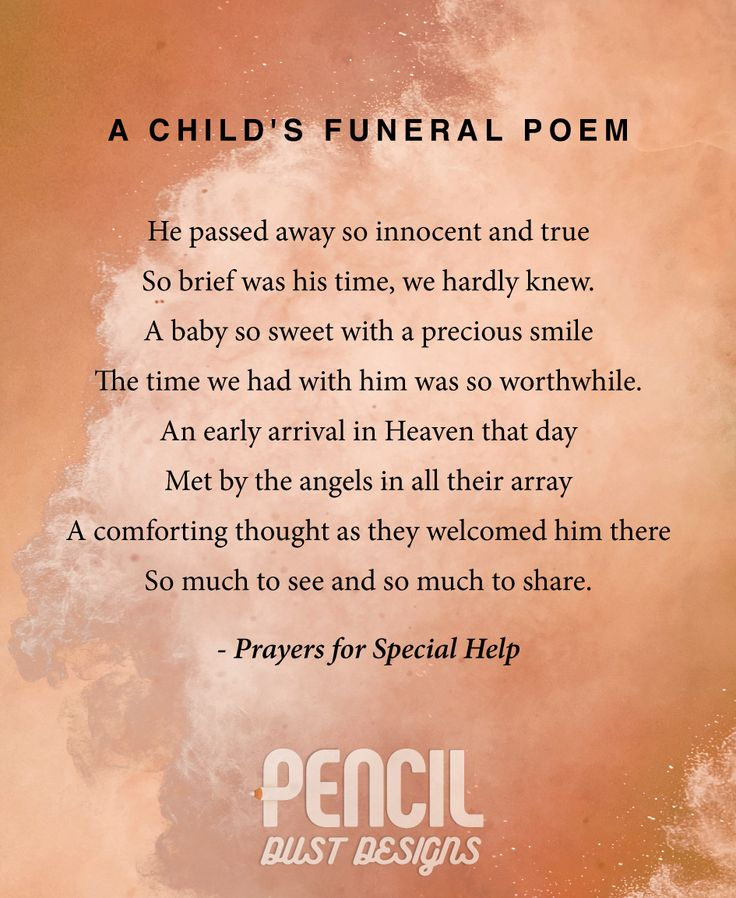 A Childs Funeral Poem. A collection of semi religious funeral poems that help soothe our grieving hearts. Curated by Pencil Dust Designs, creators of personalised, uplifting, and memorable order of service booklets.