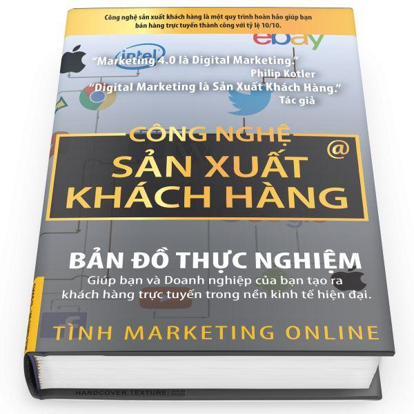 Sách Internet Marketing 2017  Công nghệ sản xuất KHÁCH HÀNG