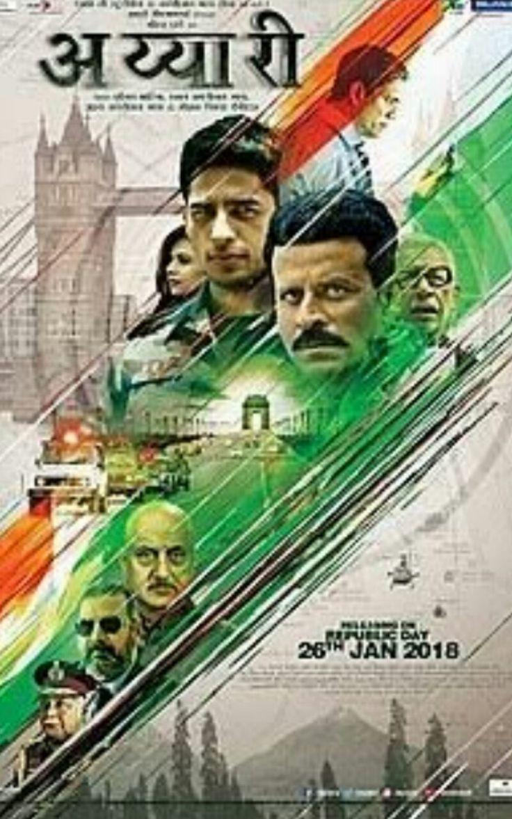 Aiyarry  ( 16.2.18 ) writer Dir  Neeraj Pandey music Rochak  Ankit  based on Adarsh Society Scam starring Sidharth Malhotra  Manoj Bajpai  Rakul preet  Pooja Chopra