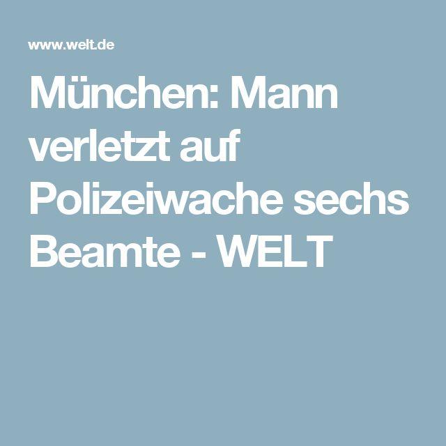 München: Mann verletzt auf Polizeiwache sechs Beamte - WELT