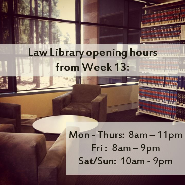 The opening hours of the Law Library will be extended for weeks 13 and 14. For full opening hours visit the library website:   http://www.bond.edu.au/library-and-online-resources/about/opening-hours/