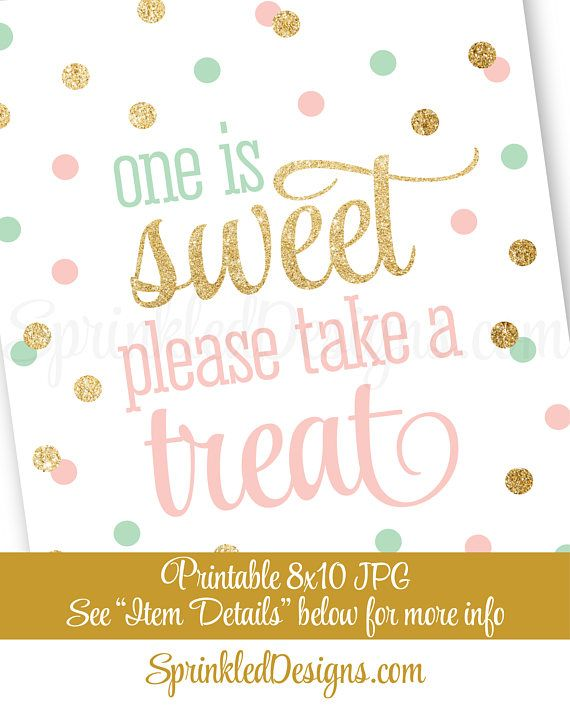 One is Sweet Take A Treat Printable Party Favor Sign, Girl First Birthday Decorations, Blush Pink Mint Green Gold Glitter 1st Birthday Decor - SprinkledDesigns.com