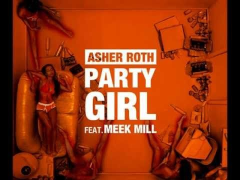 Party Girl - Asher Roth ft. Meek Mill