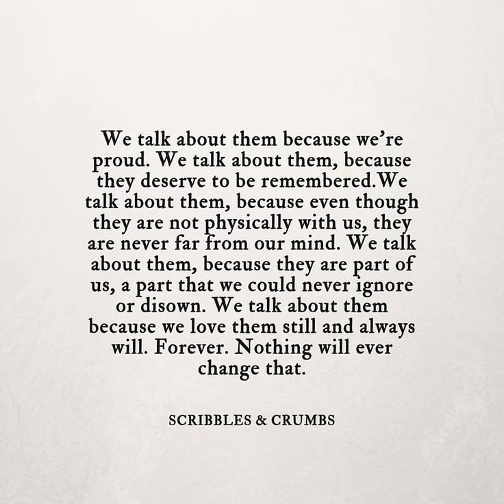 """We talk about them because they deserve to be remembered."" Scribbles & Crumbs"