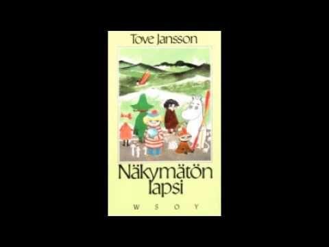 Nakymaton lapsi ja muita kertomuksia - Tove Jansson - Finnish AUDIOBOOK - ÄÄNIKIRJA - YouTube